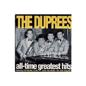 Duprees / All-Time Greatest Hi...