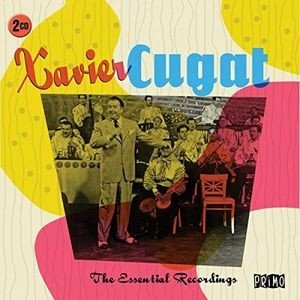 Xavier Cugat / Essential Recordings (輸入盤CD)(2017/7/7発売)(ザビア・クガート)