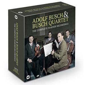 Adolf Busch & The Busch Qu...