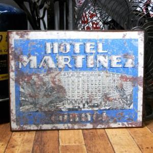 レトロ アイアン サインプレート ブリキ看板 HOTEL MARTINEZ|goodsfarm