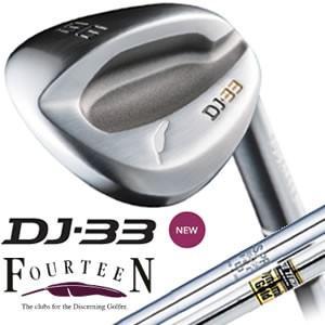フォーティーン FOURTEEN  DJ-33 ウェッジ DJ33 (DG&NSPRO950GH-HTスチールシャフト)|gp-store
