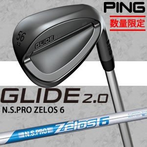 ピン グライド2.0 ステルス ウェッジ ST 数量限定 PING GLIDE2.0 STEALTH WEDGE NSPRO ZELOS6 ゼロス スチールシャフト 日本仕様 gp-store
