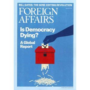 洋雑誌:Foreign Affairs 2018年5月/6月号 (米国版・フォーリン・アフェアーズ:Subscription版)|grease-shop
