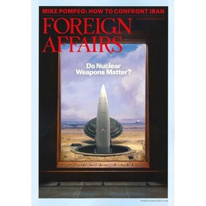 洋雑誌:Foreign Affairs 2018年11月/12月号 (米国版・フォーリン・アフェアーズ:Subscription版)|grease-shop