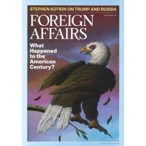 洋雑誌:Foreign Affairs 2019年7月/8月号 (米国版・フォーリン・アフェアーズ:Subscription版)【日付/時間指定・不可】|grease-shop
