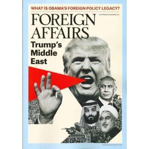 洋雑誌:Foreign Affairs 2019年11月/12月号 (米国版・フォーリン・アフェアーズ:Subscription版) grease-shop