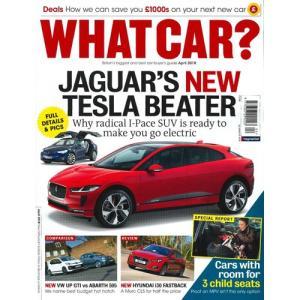 洋雑誌:What Car ? 2018年4月号 (イギリス版/ホワットカー) grease-shop