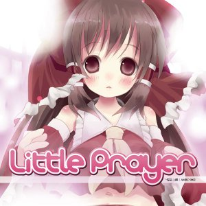 Little Prayer -Amateras Records-|grep