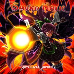 Metallical Animism -SOUND HOLIC-|grep