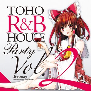 TOHO R&B HOUSE Party Vol.2 -Halozy-|grep