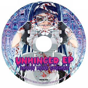 Round Wave Crusher - Unhinged E.P. -MOB SQUAD TOKYO-|grep