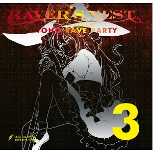 RAVER'S NEST 3 TOHO RAVE PARTY -DiGiTAL WiNG-|grep