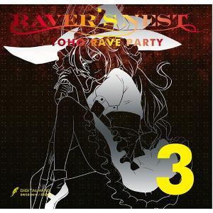 RAVER'S NEST 3 TOHO RAVE PARTY -DiGiTAL WiNG-|grep