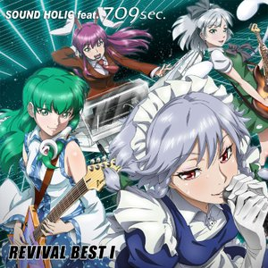 REVIVAL BEST I / SOUND HOLIC feat. 709sec. -SOUND HOLIC-|grep