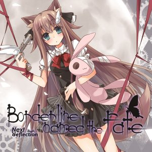 Borderline named the fate -Next Reflection- grep