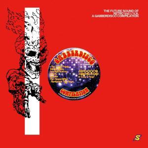 Gabberdisco Compilation / The Speed Freak and V.A. -SHARPNELSOUND-|grep