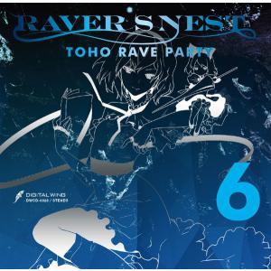 RAVER'S NEST 6 TOHO RAVE PARTY -DiGiTAL WiNG-|grep