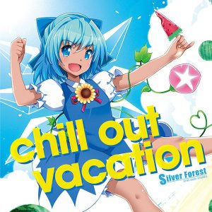 chill out vacation -Silver Forest-|grep