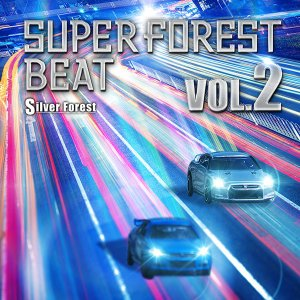 Super Forest Beat VOL.2 -Silver Forest-|grep