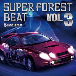 Super Forest Beat VOL.3-Silver Forest-|grep