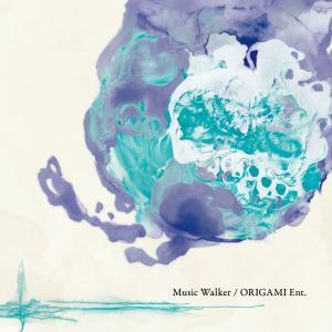 Music Walker / ORIGAMI Ent.  -ORIGAMI Ent.(魂音泉)-|grep