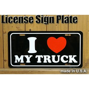 『I LOVE MY TRUCK』メッセージサインプレート(MADE IN U.S.A.)。  愛車...