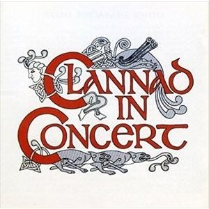CLANNAD クラナド/IN CONCERT 輸入盤 CD...