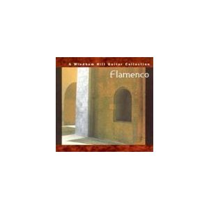 輸入盤 VARIOUS / FLAMENCO : A WINDHAM HILL GUITAR COLLECTION [CD]|guruguru