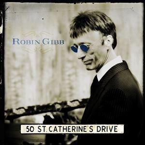 輸入盤 ROBIN GIBB / 50 ST. CATHERINE'S DRIVE [CD]