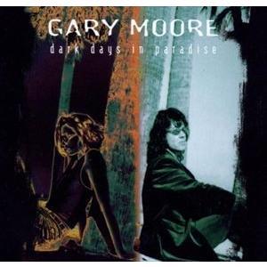 輸入盤 GARY MOORE / DARK DAYS IN PARADAISE [CD]|guruguru