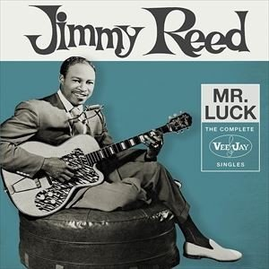 輸入盤 JIMMY REED / MR. LUCK : COMPLETE VEE-JAY SINGLES [3CD]