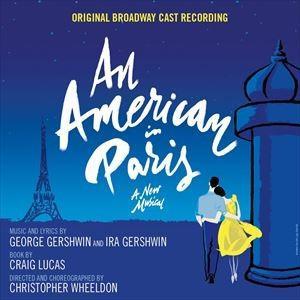 輸入盤 ORIGINAL BROADWAY CAST / AMERICAN IN PARIS [CD]