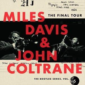 輸入盤 MILES DAVIS / JOHN COLTRANE / FINAL TOUR: BOOTLEG SERIES 6 [4CD]