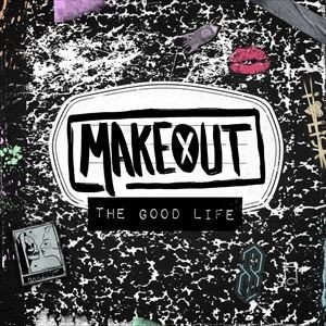 輸入盤 MAKEOUT / GOOD LIFE [CD]