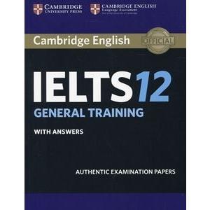 Cambridge IELTS 12 General Training Student's Book...