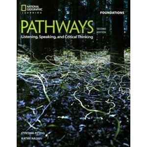 Pathways: Listening Speaking and Critical Thinking 2/E Foundations Student Book with Online Workbook Access Code