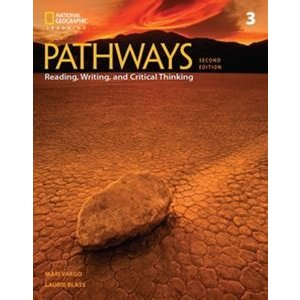Pathways: Reading Writing and Critical Thinking 2/E Book 3 Student Book with Online Workbook Access Code