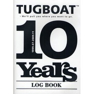 TUGBOAT 10 Years LOG BOOK 1999.07-2009.11 We'll pull you where you want to go
