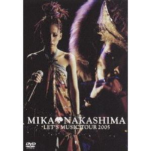中島美嘉/MIKA NAKASHIMA LET'S MUSIC TOUR 2005 [DVD]|guruguru