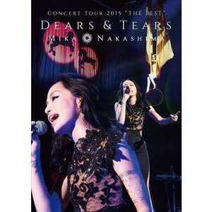 "中島美嘉/MIKA NAKASHIMA CONCERT TOUR 2015""THE BEST""DEARS&TEARS [DVD]|guruguru"