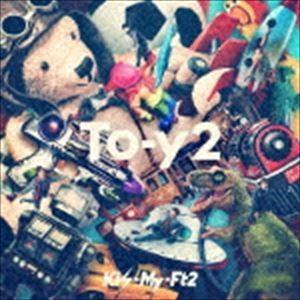 Kis-My-Ft2 / To-y2(初回盤B/CD+DVD) (初回仕様) [CD]