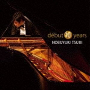 辻井伸行(p) / debut 10 years [CD]