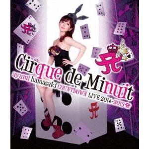 浜崎あゆみ/ayumi hamasaki COUNTDOWN LIVE 2014-2015 A Cirque de Minuit [Blu-ray]|guruguru