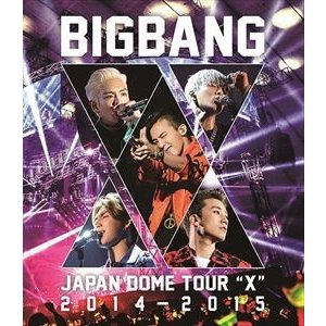 "BIGBANG JAPAN DOME TOUR 2014〜2015""X"" [Blu-ray]