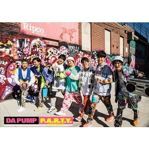 DA PUMP / P.A.R.T.Y. 〜ユニバース・フェスティバル〜(初回生産限定盤) [CD]