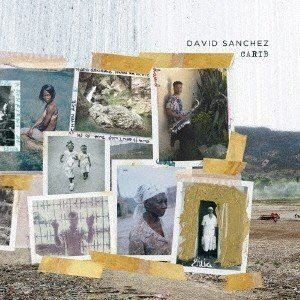 ダヴィッド・サンチェス / カリブ [CD]