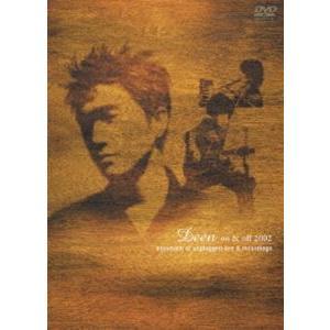 DEEN on&off 2002〜document of unplugged live & recordings〜 [DVD] guruguru