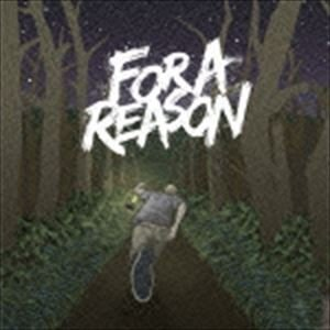FOR A REASON / FOR A REASON [CD]