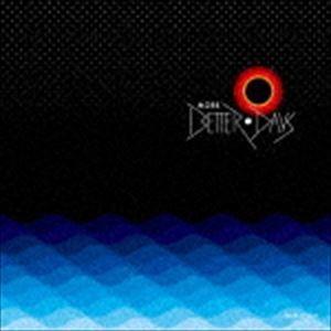 MORE BETTER DAYS CD|guruguru