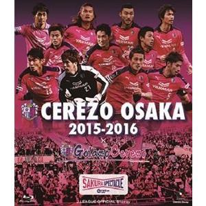 セレッソ大阪2015-2016 BD [Blu-ray]|guruguru